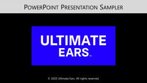 Title slide: Ultimate Ears PowerPoint sampler 2020